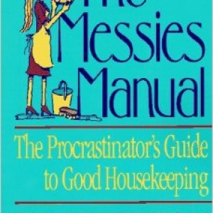 Stress Free Home Cleaning: Messies & The Mount Vernon Method